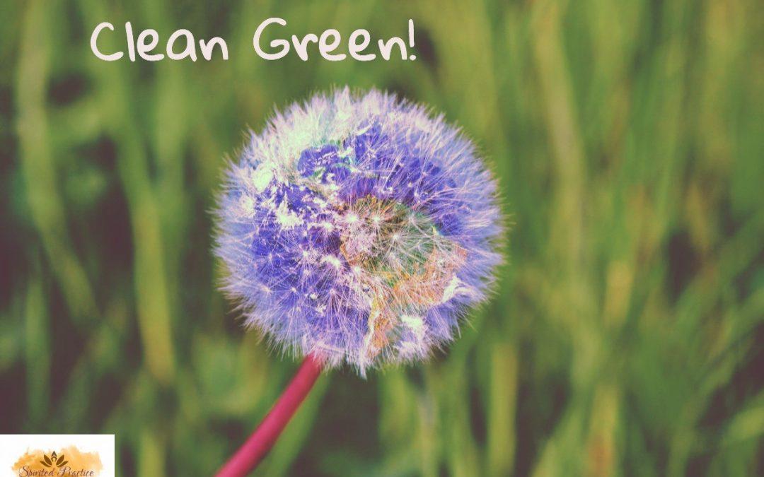 Clean Green!