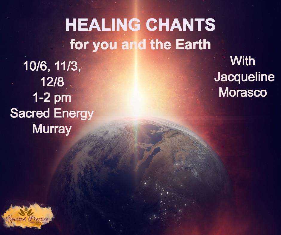 Healing Chants invitation October November December 2018