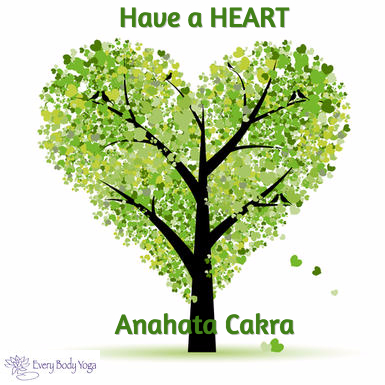 Have a heart: Anahata Cakra