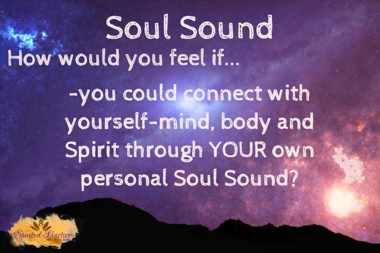 Personalized Soul Sound